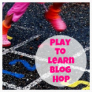 Play to Learn Blog Hop